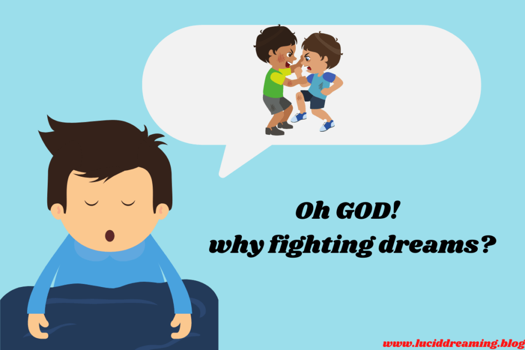Dreaming about fighting